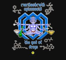 Marihashmeth Opicocacid - the god of drugs Unisex T-Shirt