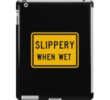 Slippery When Wet, Traffic Warning Sign, USA iPad Case/Skin