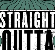 Straight Outta R'lyeh Sticker