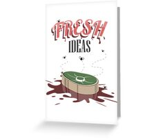 Fresh Ideas Greeting Card