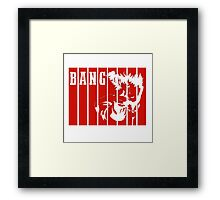 Bang cowboy  Framed Print