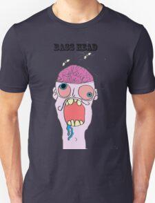 bass head ! T-Shirt