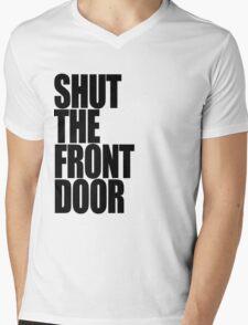 Shut The Front Door- Black Mens V-Neck T-Shirt