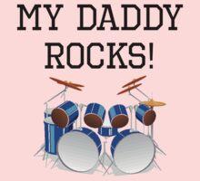 My Daddy Rocks Drums One Piece - Short Sleeve