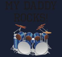 My Daddy Rocks Drums One Piece - Long Sleeve