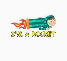 I'm a Rocket! Unisex T-Shirt