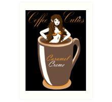 Coffee Cuties Caramel Creme Art Print