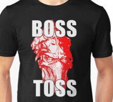 BossToss Unisex T-Shirt