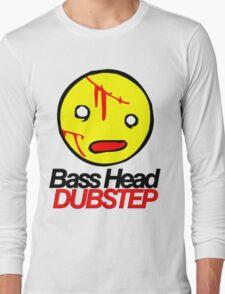 Bass Head Dubstep  Long Sleeve T-Shirt
