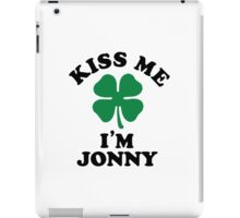 Kiss me, Im JONNY iPad Case/Skin