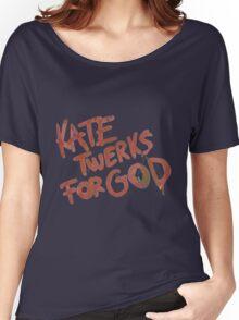 KATE TWERKS FOR GOD (life is strange) Women's Relaxed Fit T-Shirt