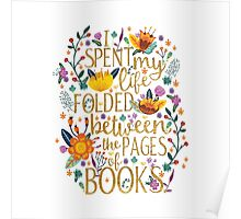 Folded Between the Pages of Books Poster