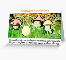 The Magic Mushrooms Greeting Card