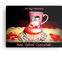 Red Velvet Cupcakes  Metal Print
