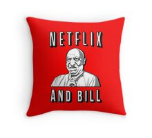 Netflix and Bill  Throw Pillow
