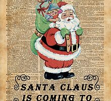 Santa Claus Is Coming To Town Vintage Christmas Decoration by DictionaryArt