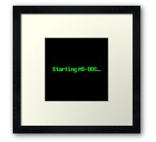 Starting MS-DOS… Framed Print
