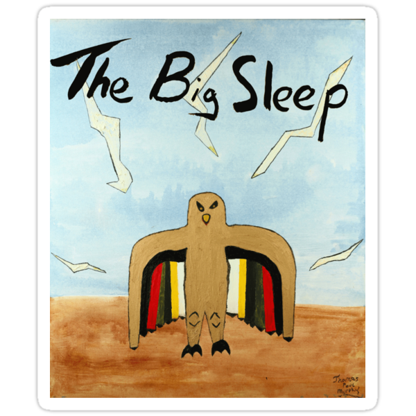 The Big Sleep  by Thomas Murphy