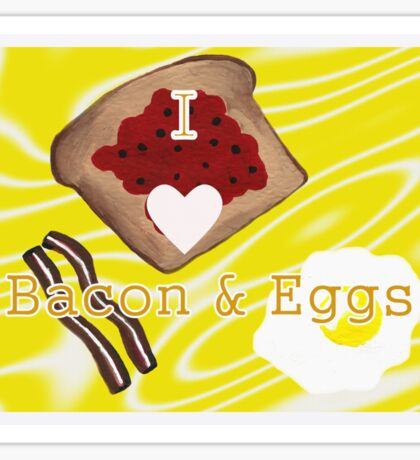 I Love Bacon And Eggs Sticker