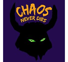Chaos Never Dies Photographic Print