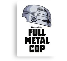 Full Metal Cop Canvas Print