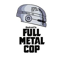 Full Metal Cop Photographic Print