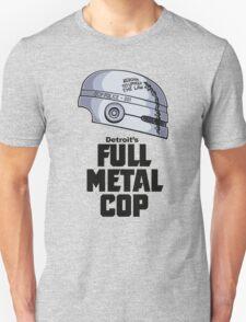 Full Metal Cop T-Shirt