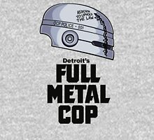 Full Metal Cop Unisex T-Shirt