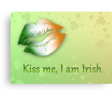 Kiss Me I am Irish Canvas Print