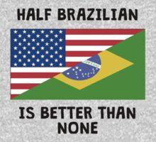 Half Brazilian Is Better Than None One Piece - Short Sleeve