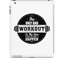 Bad Workout Gym Fitness Quote iPad Case/Skin