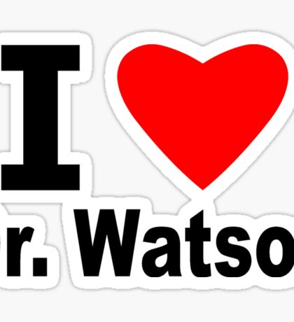 I Love Doctor Watson Sticker
