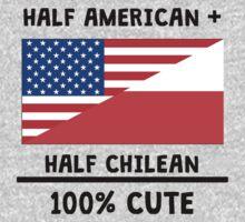 Half Chilean 100% Cute Baby Tee