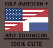 Half Dominican 100% Cute Kids Clothes