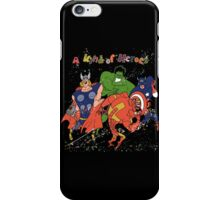 A kind of heroes. iPhone Case/Skin