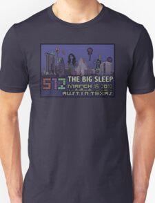 The Big Sleep at SXSW T-Shirt