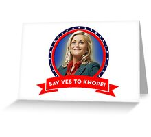 'Say Yes To Knope!', Leslie Knope - Parks & Recreation Greeting Card