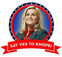 'Say Yes To Knope!', Leslie Knope - Parks & Recreation Photographic Print