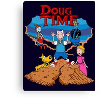 Doug Time. Canvas Print