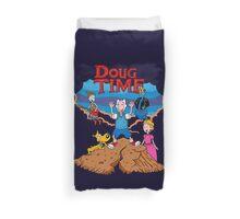 Doug Time. Duvet Cover