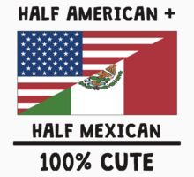 Half Mexican 100% Cute Kids Tee