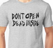 DON'T OPEN - DEAD INSIDE Unisex T-Shirt