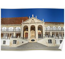 Grand entrance to Coimbra University  Poster
