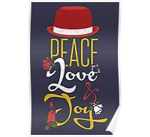 Peace, love & joy!  Poster