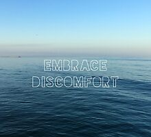 Embrace Discomfort by Maeghan Thomas