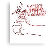 Thor Thumb! Canvas Print