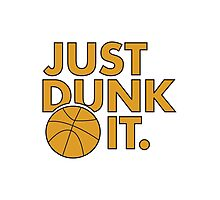 Just Dunk It Photographic Print