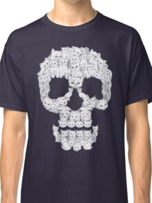 Skulls are for Pussies Classic T-Shirt