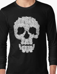 Skulls are for Pussies Long Sleeve T-Shirt