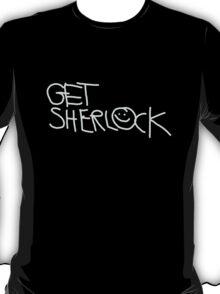 GET SHERLOCK T-Shirt